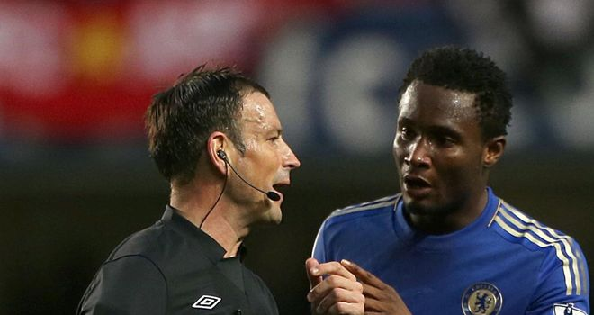 Mark Clattenburg: Stands accused of directing racist comments at Chelsea midfielder John Obi Mikel