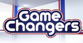 Coming up on Game Changers...