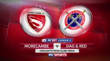 Morecambe 1-0 Dag & Red