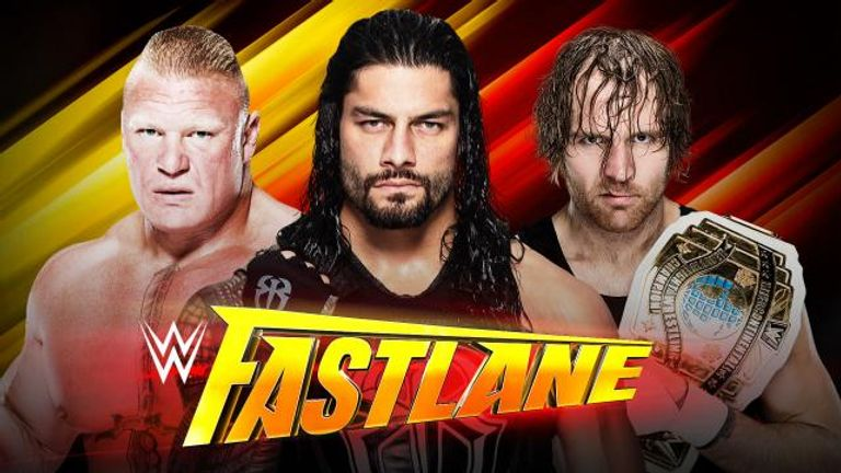 Lesnar, Reigns and Ambrose will square off at Fastlane