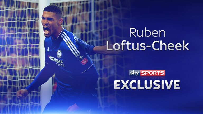 Ruben Loftus-Cheek says he trusts Guus Hiddink to know when to play him