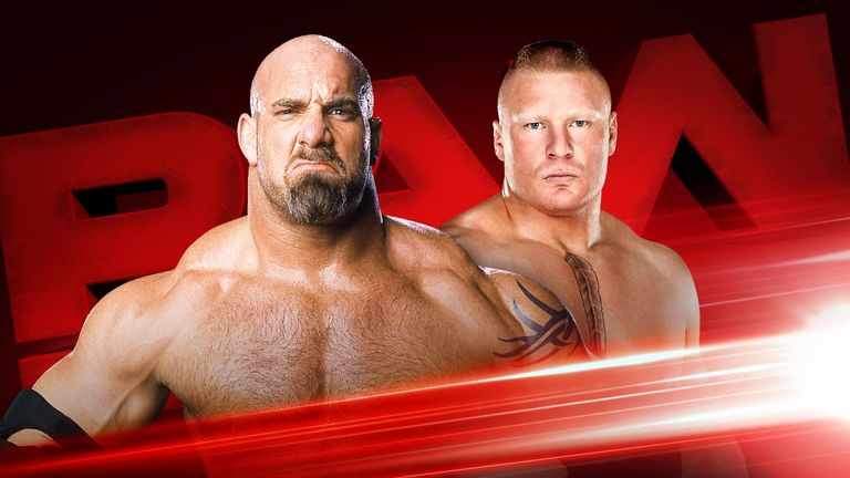 WWE Raw preview - Goldberg and Brock Lesnar