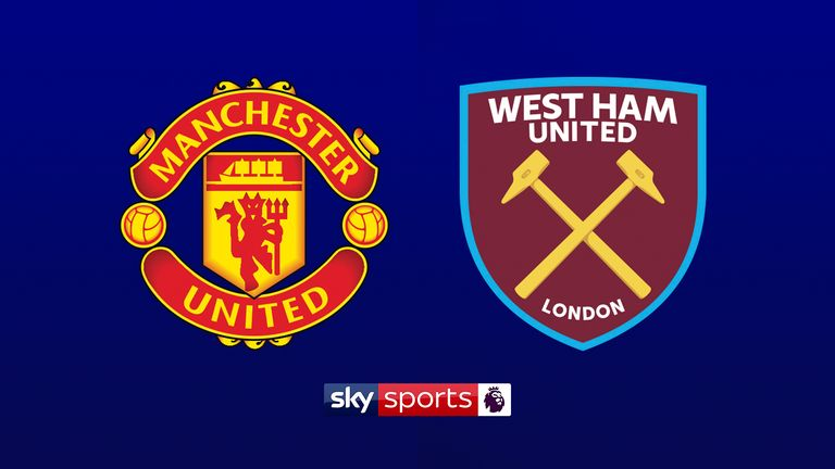 Watch Manchester United v West Ham United on Sky Sports Premier League