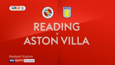 Reading 2-1 Aston Villa
