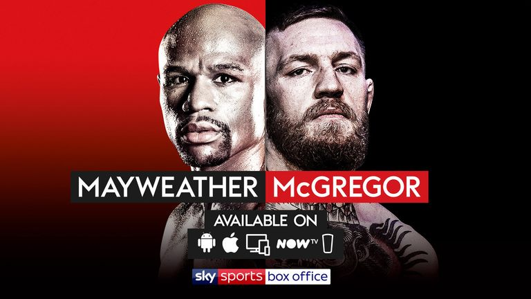 Ways to watch Mayweather vs McGregor