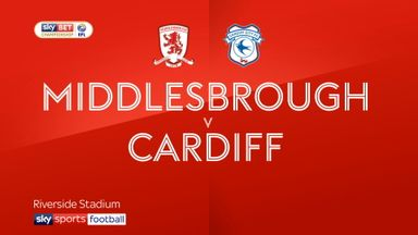 Middlesbrough 0-1 Cardiff