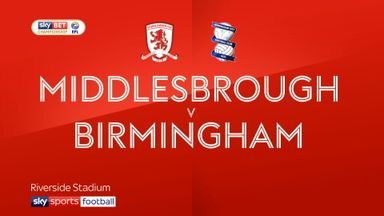 Middlesbrough 2-0 Birmingham