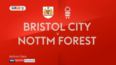 Bristol City 2-1 Nottingham Forest