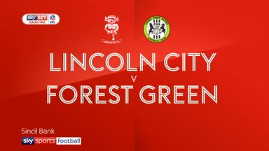 Lincoln 2-1 Forest Green