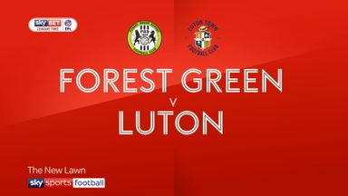 Forest Green 0-2 Luton