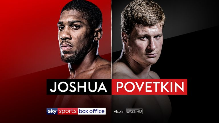 Joshua vs povetkin all the timing pricing and booking - Can you get sky box office on sky go ...