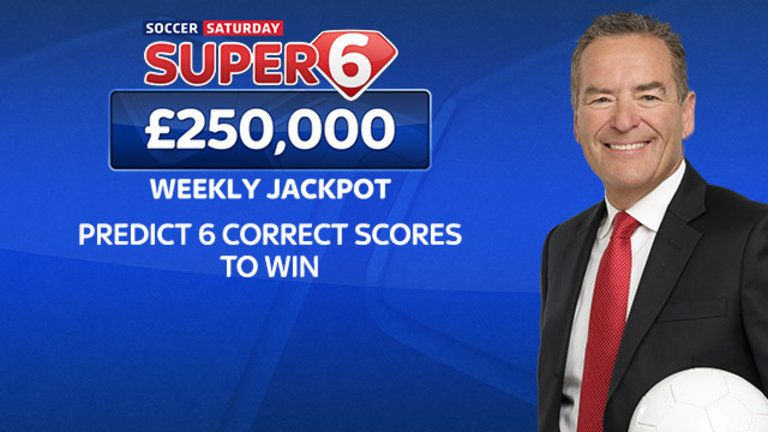 Soccer Saturday Super 6: Land £250k by predicting six scores