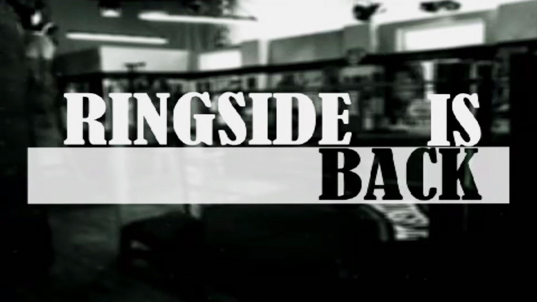 Ringside makes its digital return on Wednesday September 2 | Boxing