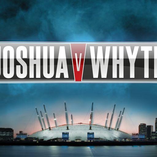 Joshua vs Whyte