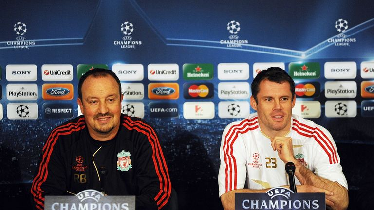 Rafa Benitez and Jamie Carragher won the Champions League together at Liverpool in 2005