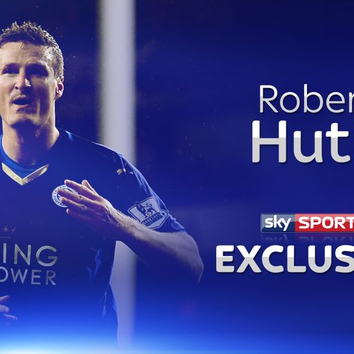 Huth: 'Ranieri has changed'