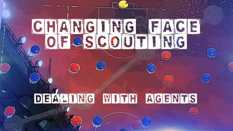 As scouting changes so do the ways that agents need to 'sell' their clients