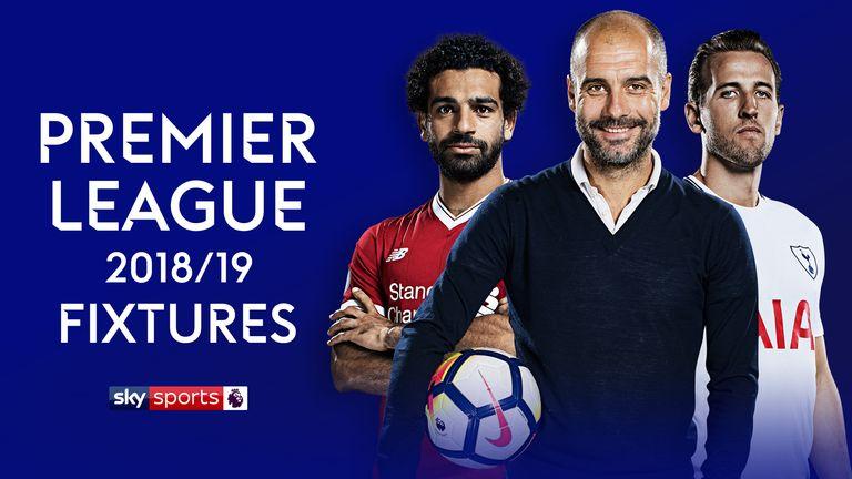 2018/19 Premier League Fixtures Announcement - ARTICLE