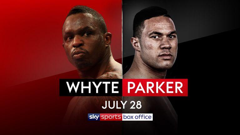 whyte vs parker dillian whyte faces joseph parker live on sky