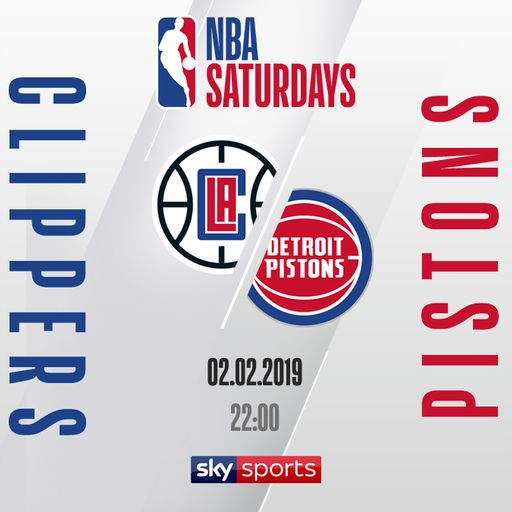 Clippers @ Pistons free on Sky Sports