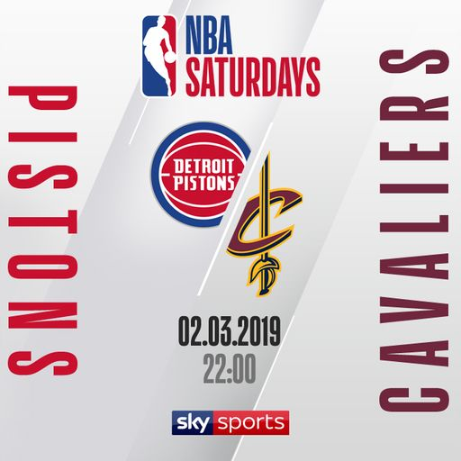 Pistons @ Cavaliers free on Sky Sports