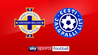 Northern Ireland v Estonia