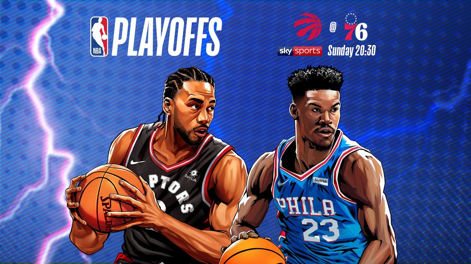 LIVE STREAM: Watch Toronto Raptors @ Philadelphia 76ers Game 4 live on skysports.com and Sky Sports app
