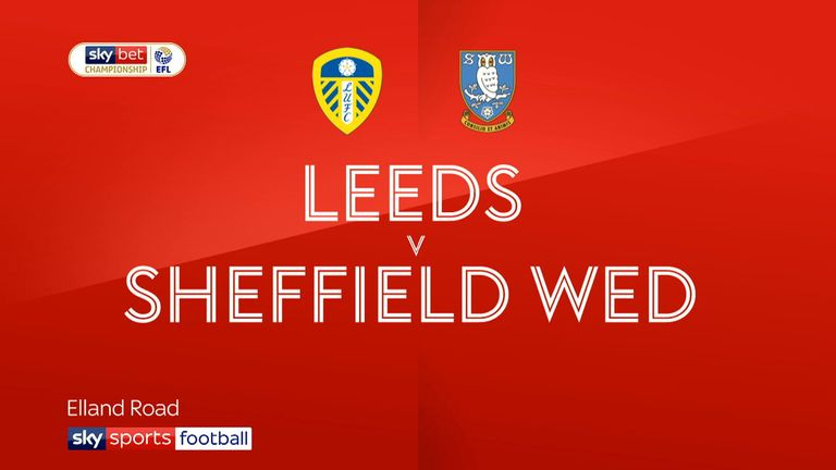 Leeds v Sheffield Wednesday Highlights