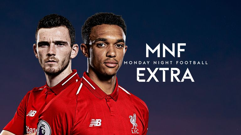 MNF Extra: Liverpool's full-backs are the ones who provide the creativity