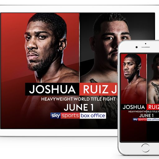 Joshua vs Ruiz Jr - ways to watch