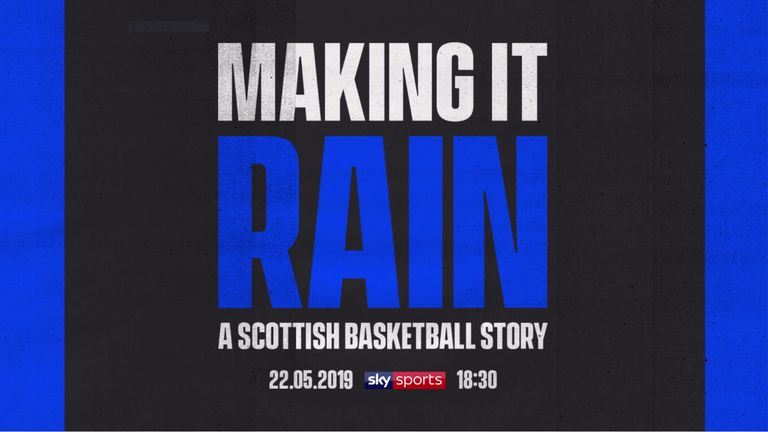 Watch Making It Rain: A Scottish Basketball Story on Sky Sports Action on Wednesday May 22 at 6:30pm