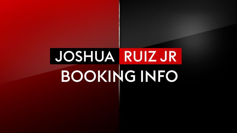Joshua vs Ruiz Jr - Booking Info