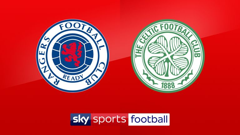 Watch Rangers vs Celtic live on Sky Sports Main Event