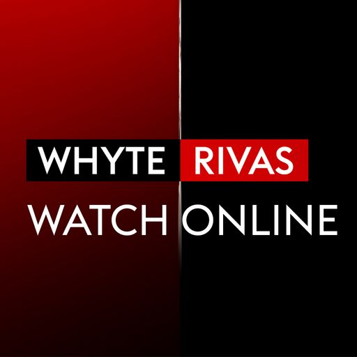 Watch Whyte vs Rivas online