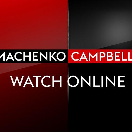Watch Lomachenko vs Campbell online