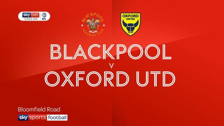 Blackpool v Oxford