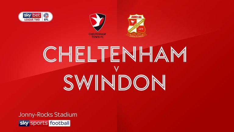 Cheltenham v Swindon