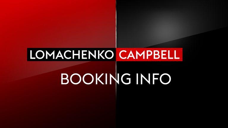 LOMACHENKO VS CAMPBELL - BOOKING INFO