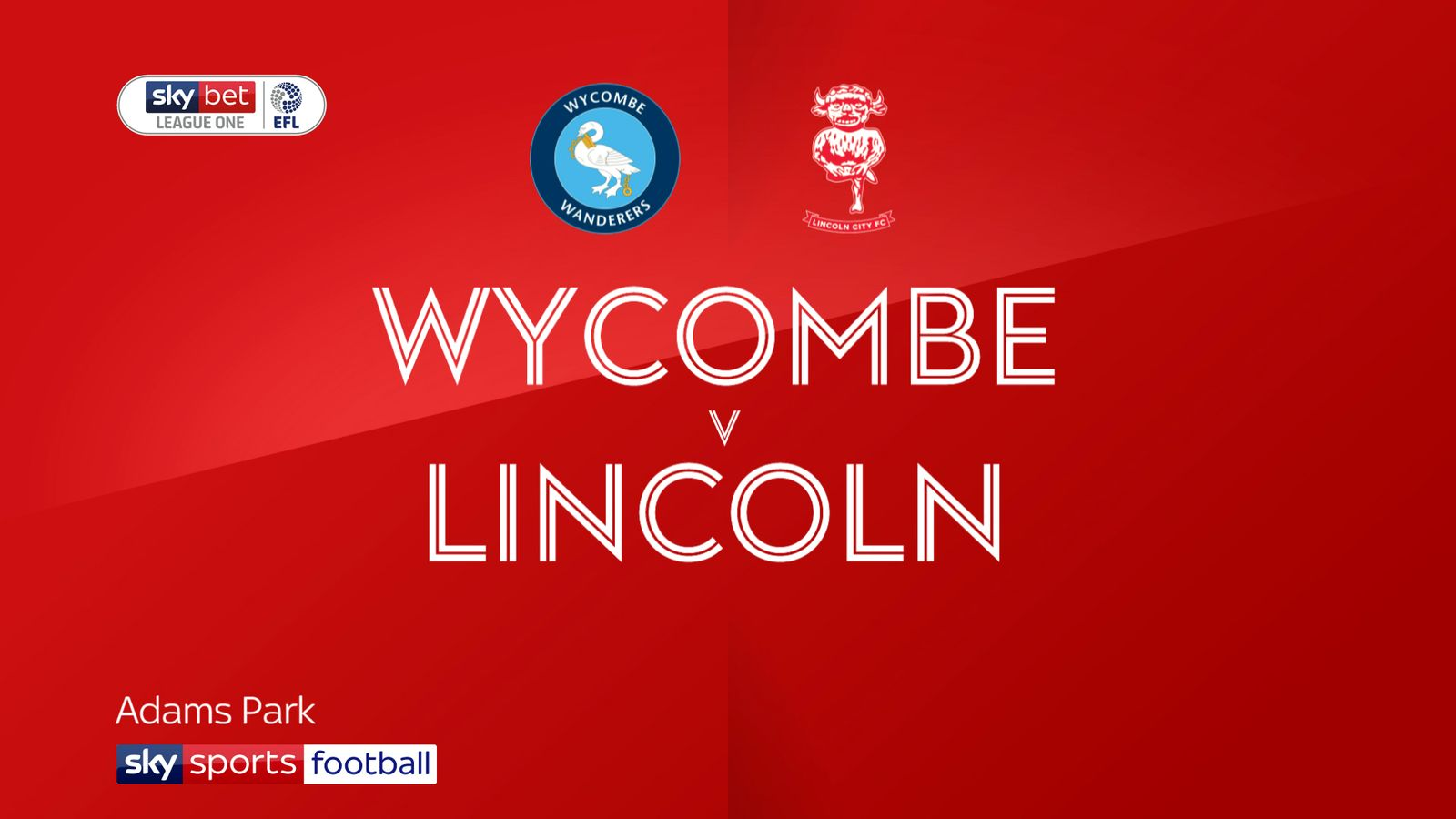 Wycombe 3 - 1 Lincoln - Match Report & Highlights