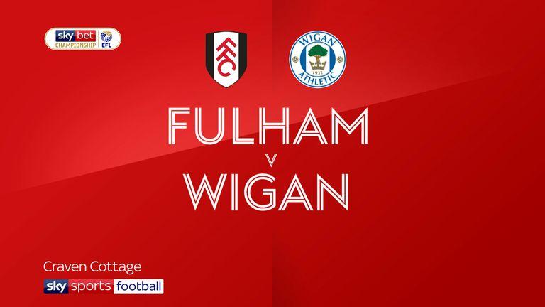 Fulham v Wigan