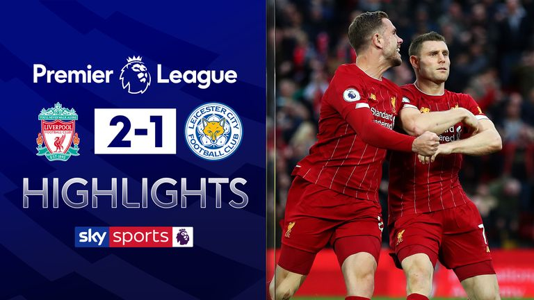 Liverpool beat Leicester in the Premier League