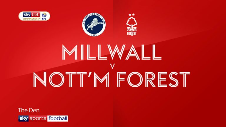 Millwall v Nottingham Forest