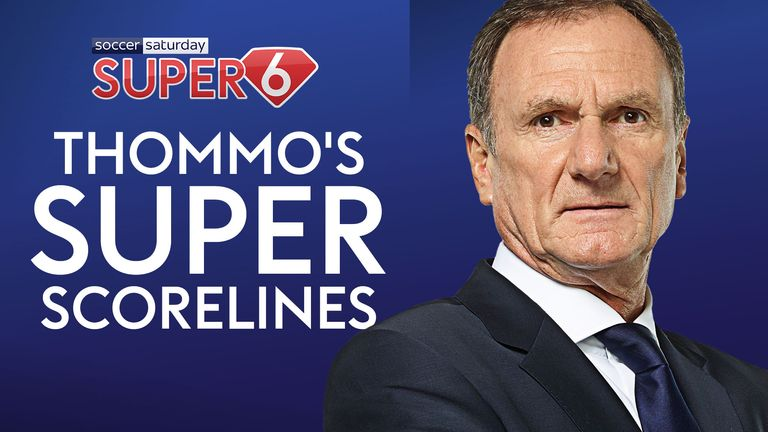 Phil Thompson makes his Super 6 predictions ahead of the weekend's action. Will you land the £250k?