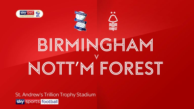 Highlights of the Sky Bet Championship match between Birmingham and Nottingham Forest.