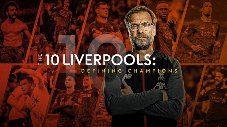 The 10 Liverpools: Defining the champions