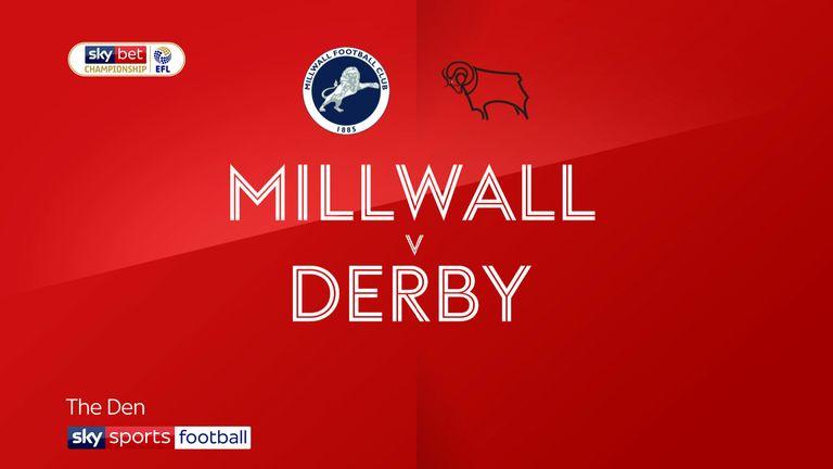 Millwall v Derby