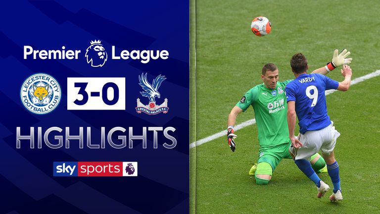 FREE TO WATCH: Highlights from Leicester's win over Crystal Palace in the Premier League