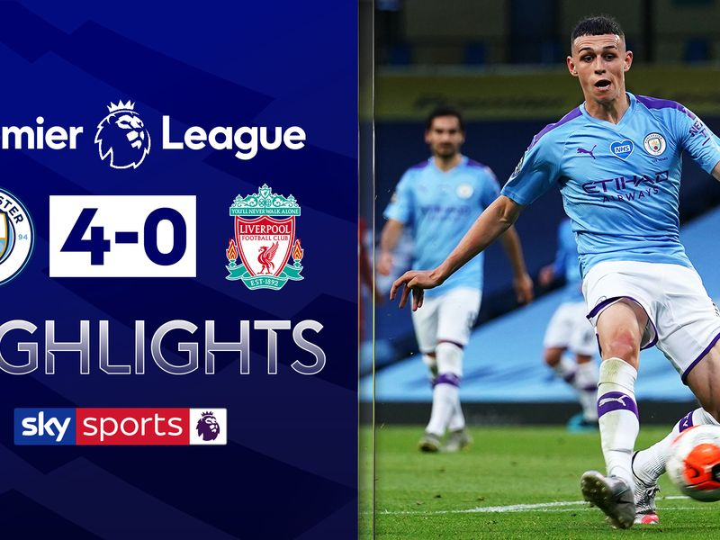 Man City 4 0 Liverpool Match Report Highlights