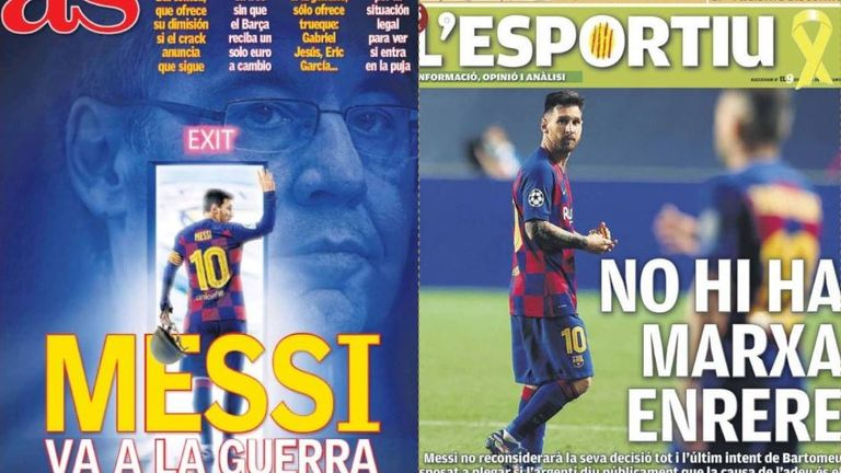"""AS claims Messi is going to war over his desire to leave while Catalan paper L'Esportiu lead with """"There is no reverse"""""""