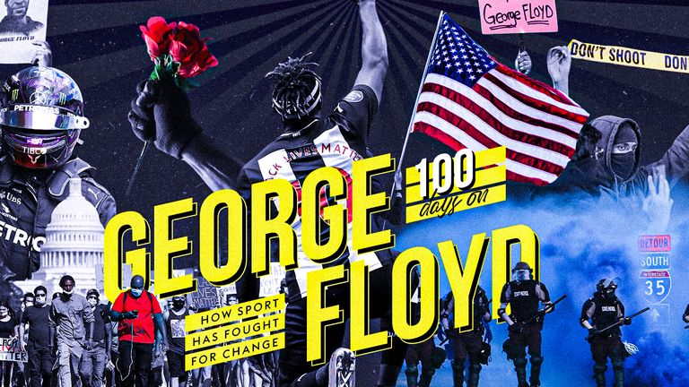 George Floyd's death 100 days ago saw sport fight for change across the globe